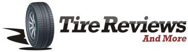 Tire Reviews and More